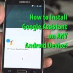 How To Install Google Assistant In Any Android Phone