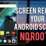 How To Record Android Screen For Free No Root