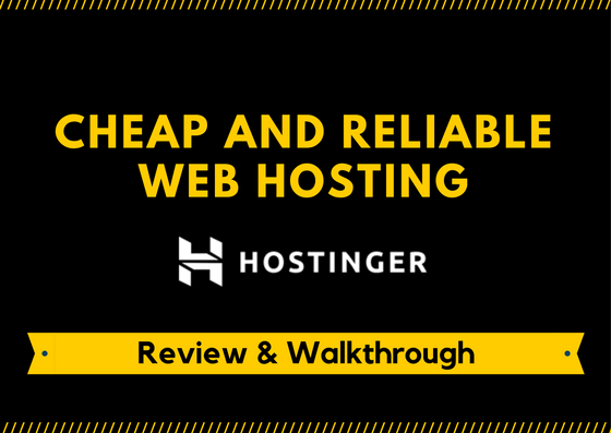 Hostinger:A better place to host your website